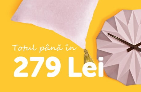 Produse la 279 Lei!