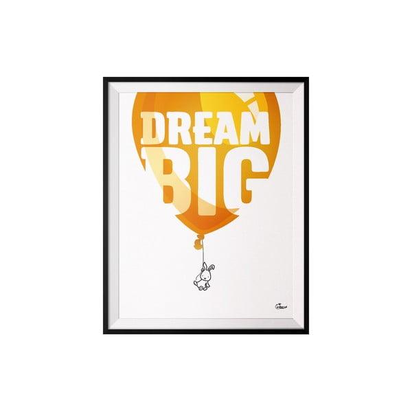 Plakát Dream, 40x50 cm