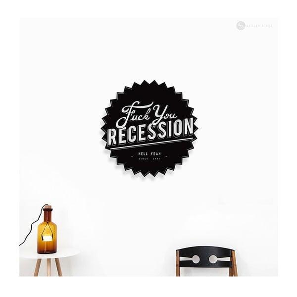 Nástěnná dřevěná dekorace Fuck You Recession