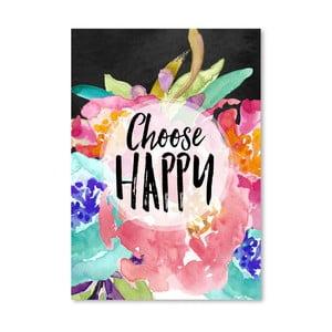 Plakát Americanflat Choose Happy, 42 x 30 cm