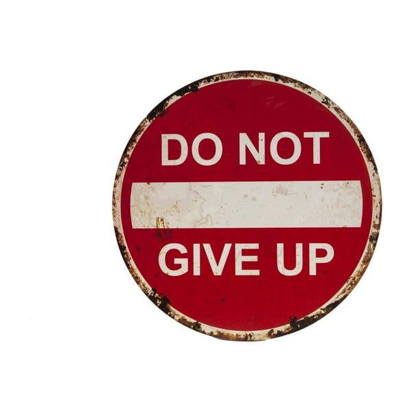 Cedule na stěnu Novita Do Not Give Up