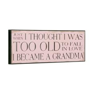 Cedule I became a Grandma, 14x40 cm