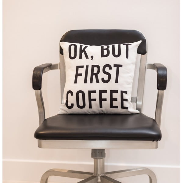 Polštář Fisura But First Coffee, 40x40 cm