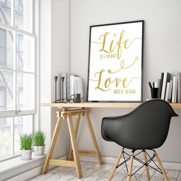 Plakát v dřevěném rámu Life is journey, 38x28 cm