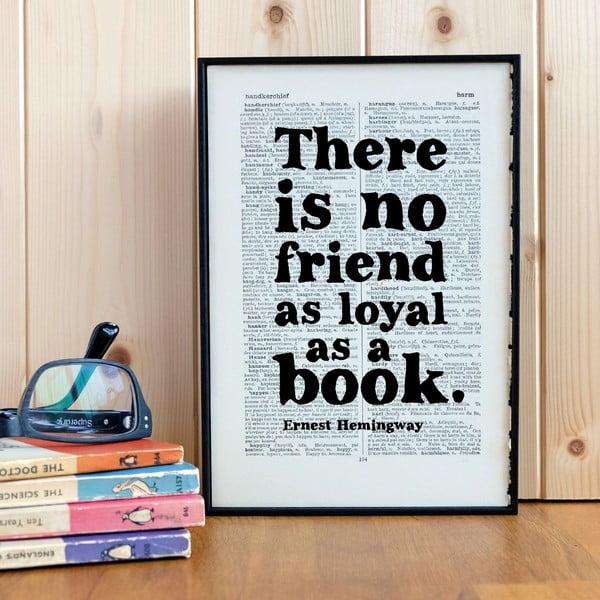 Plakát v dřevěném rámu No Friend As Loyal