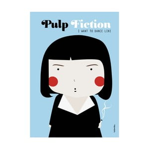 Plakát I want to dance like Pulp Fiction
