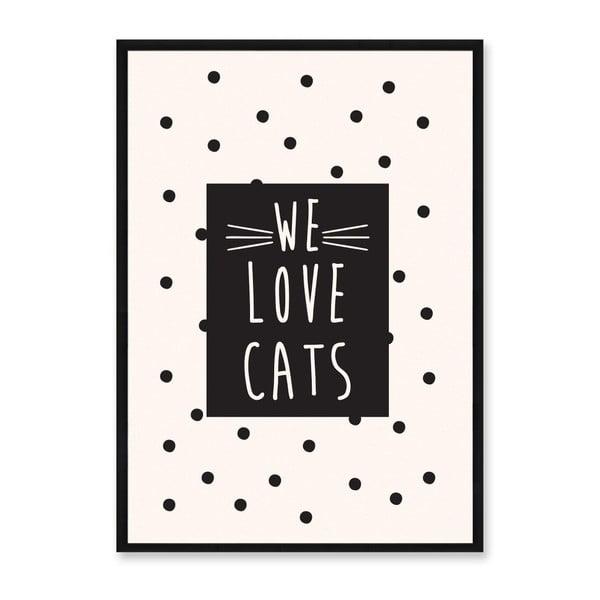 Obraz Really Nice Things We Love Cats