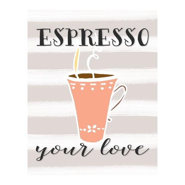 Plakát v dřevěném rámu Espresso your love, 38x28 cm