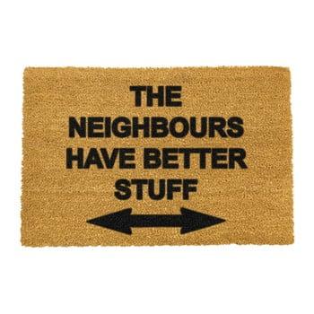 Covoraș intrare din fibre de cocos Artsy Doormats Neighbours Have Better Stuff, 40 x 60 cm imagine