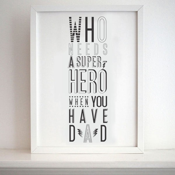 Plakát Karin Åkesson Design Super Hero Dad, 30x40 cm