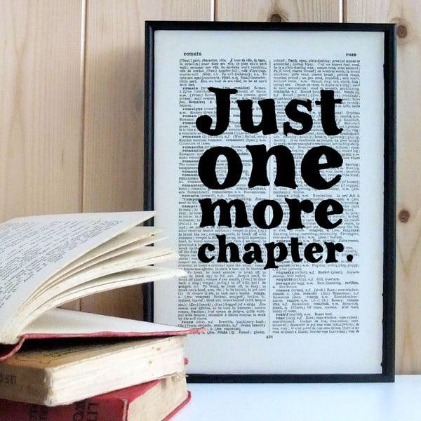 Plakát v dřevěném rámu Just One More Chapter