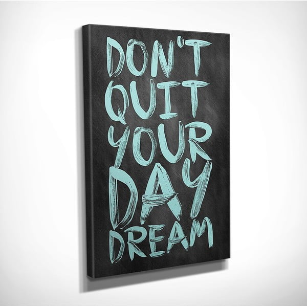 Dream vászon fali kép, 30 x 40 cm