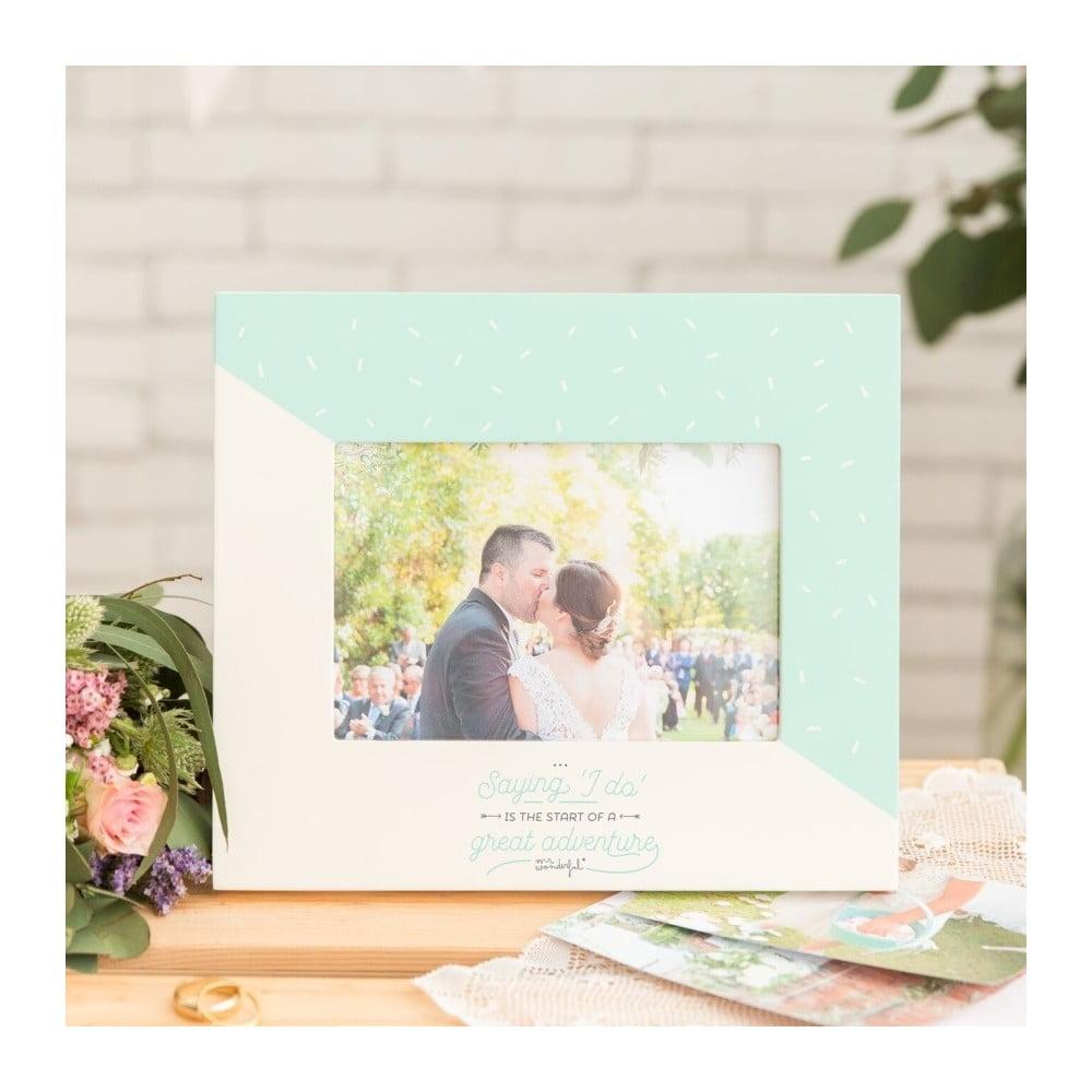 Dřevěný rámeček na svatební fotku Mr. Wonderful I do, pro fotografii 10 x 15 cm