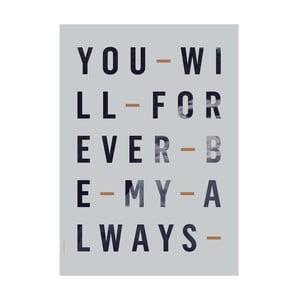 Autorský plakát Forever Always, A3