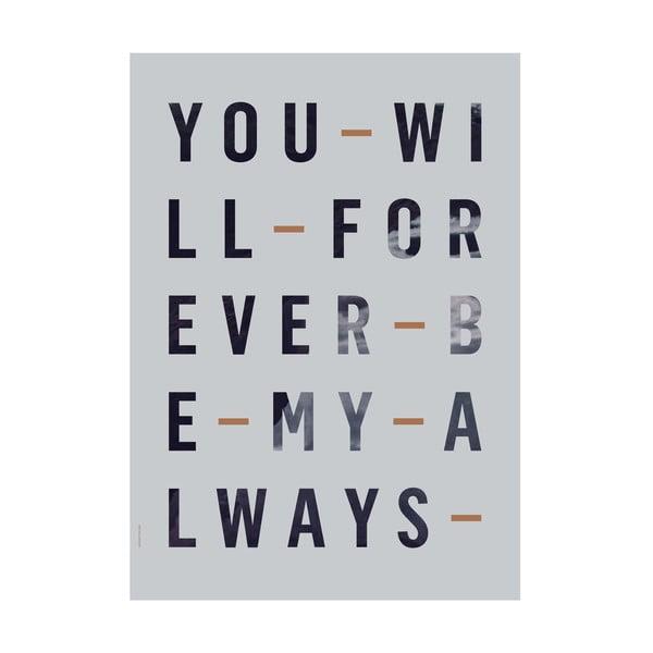 Autorský plakát Forever Always, 50x70 cm