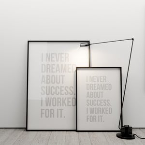 Plakát I never dreamed about success, 50x70 cm