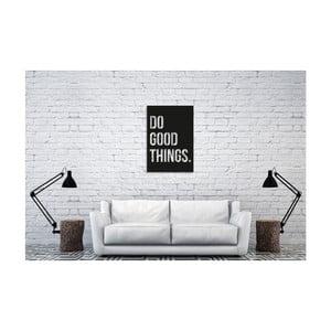 Nástěnná dekorace s nápisem Oyo Concept Do good, 35 x 50 cm