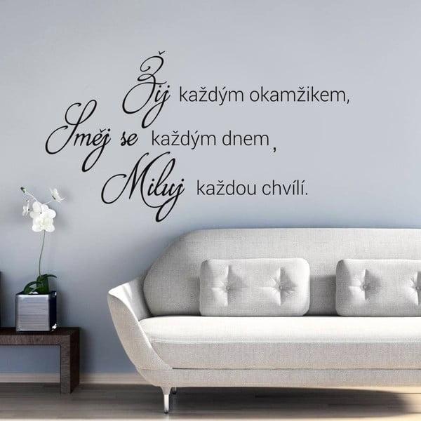 Dekorativní samolepka na zeď Žij, směj se a miluj