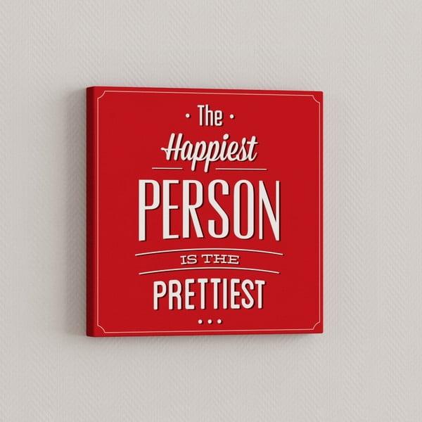 Obraz Nejšťastnější člověk, 33x33 cm