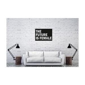 Černá nástěnná dekorace Oyo Concept The Future Is Female, 40x60cm