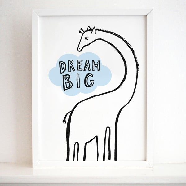 Plakát Karin Åkesson Design Dream Big Giraffe, 30x40 cm