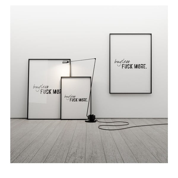 Plakát Buy less, fuck more, 100x70 cm