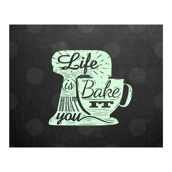 Plakát v dřevěném rámu Life is bake, 38x28 cm