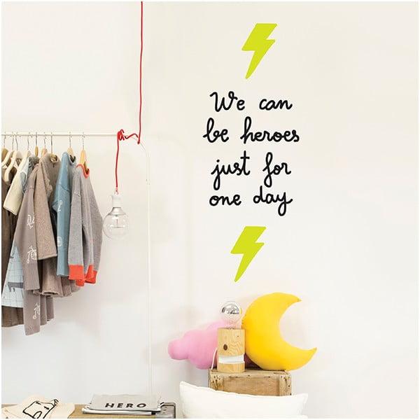 Dekorativní samolepka na zeď We Can Be Heroes