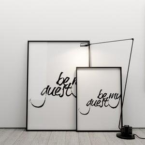 Plakát Be my guest, 50x70 cm