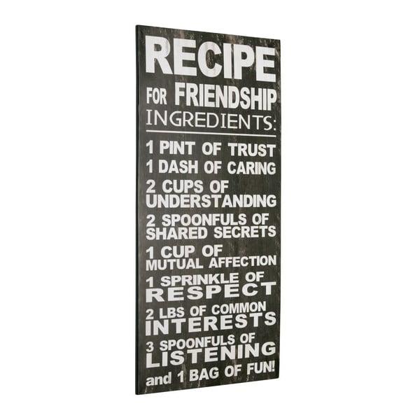 Cedule Recipe for friendship, 60x30 cm
