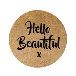 Kulatá rohožka Artsy Doormats Hello Beautiful, ⌀70cm
