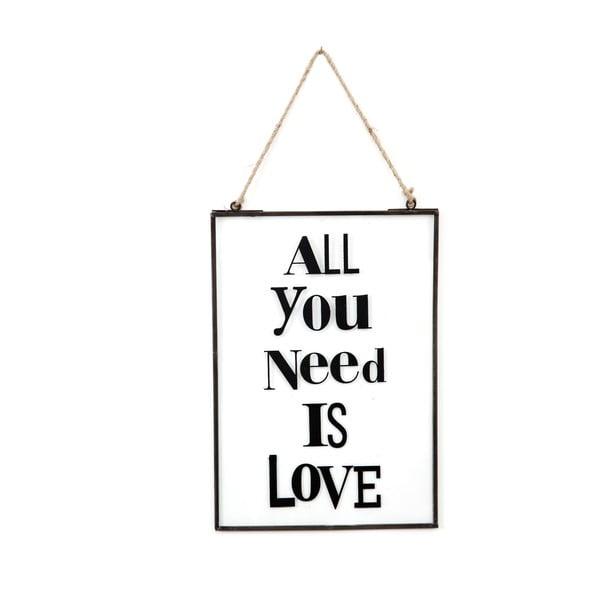 Skleněná tabulka s nápisem All You Need, 22x33 cm