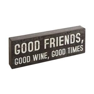 Dekorace Bloque Good Friends