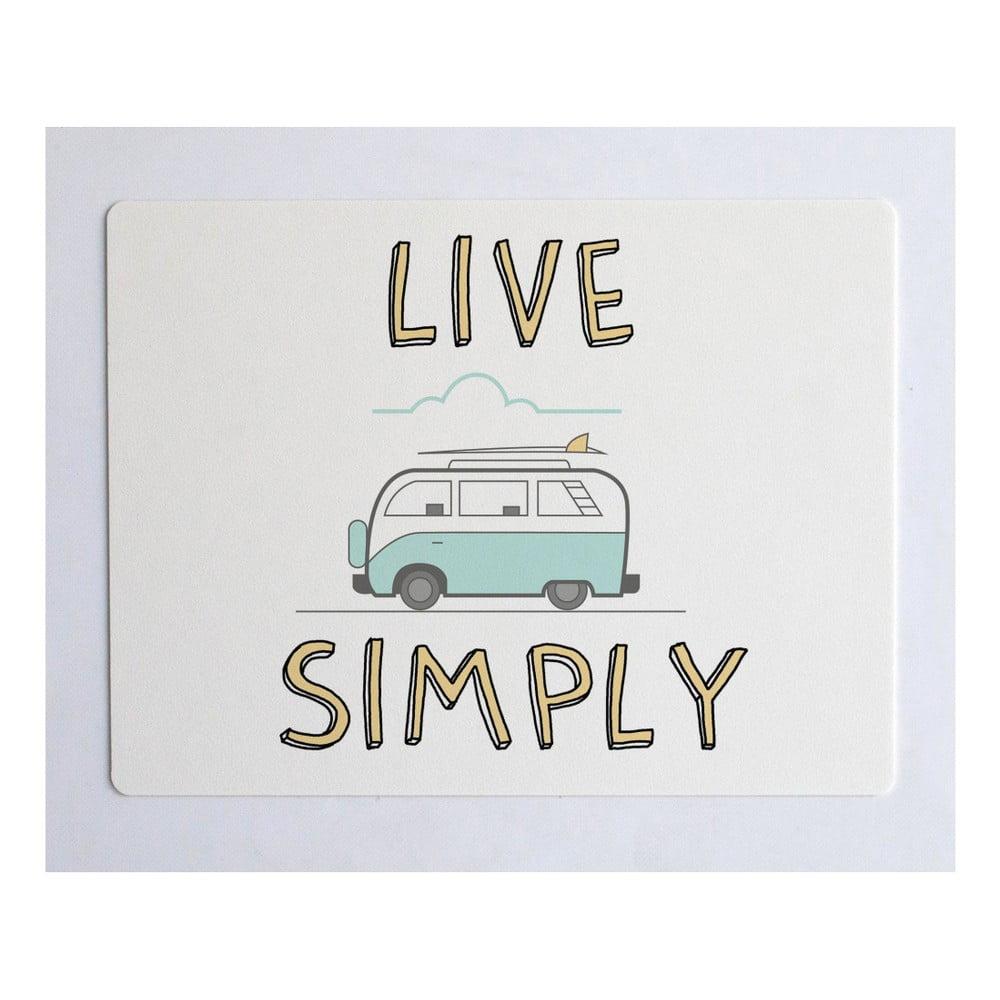 Podložka na stůl Little Nice Things Live Simply, 55 x 35 cm
