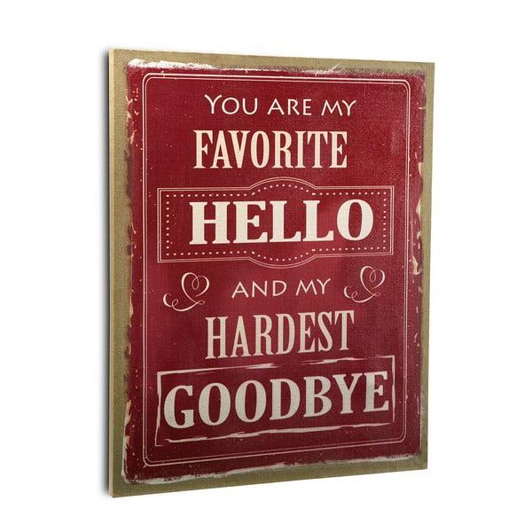 Dřevěný obraz Favorite Hello