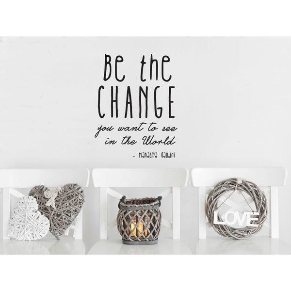 Dekorativní nástěnná samolepka Be the Change