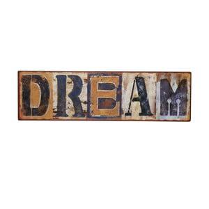 Cedule Dream, 43x12 cm