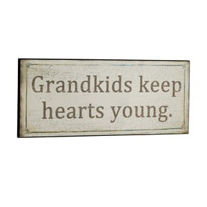 Cedule Grandkids keep hearts young, 31x13 cm