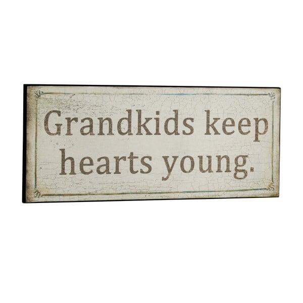 Cedule Grandkids keep hearts young, 31x13 cm