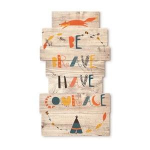 Dřevěná nástěnná dekorace Tanuki Be Brave Have Courage, 30x48cm