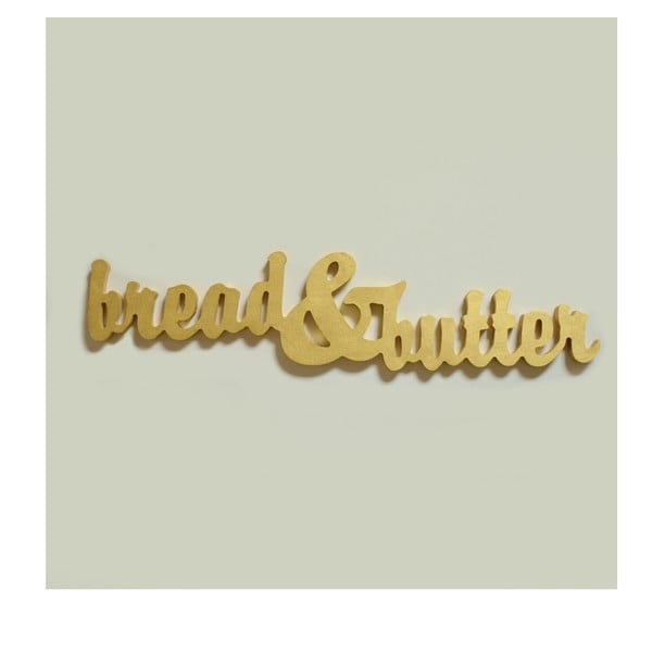 Dekorativní nápis Bread&Butter, zlatý