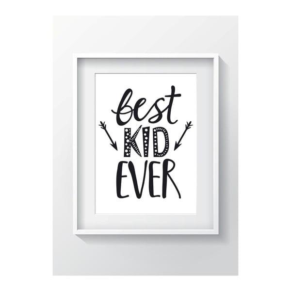 Nástenný obraz OYO Kids Best Kid Ever, 24 x 29 cm