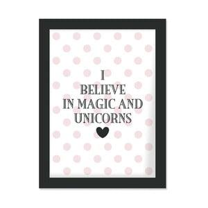 Plakát v rámu I Bealive in Magic, 30x40 cm