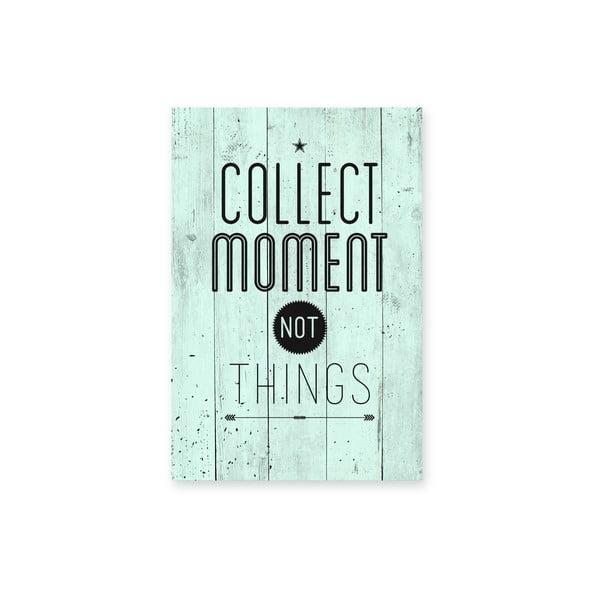 Nástěnná cedule Collect Moments