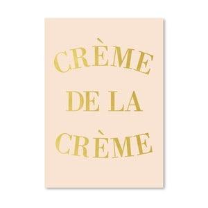 Plakát Americanflat Creme de la Creme, 30x42cm
