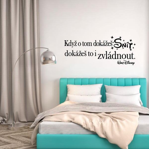 Samolepka na zeď s citátem Ambiance Když o tom dokážeš snít