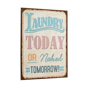 Cedule Laundry today, 35x26 cm
