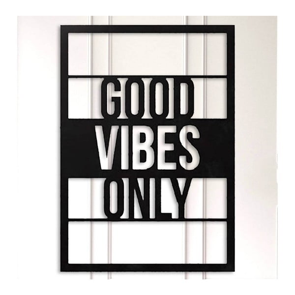 Černá kovová nástěnná dekorace Good Vibes Only