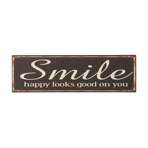 Cedule Smile, happy looks good on you, 51x15 cm