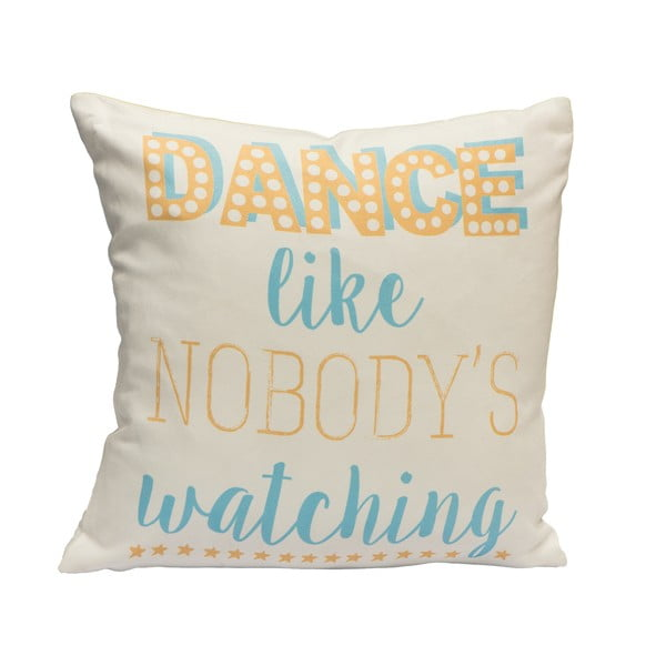 Polštář Fisura Dance Like Nobody, 40x40 cm